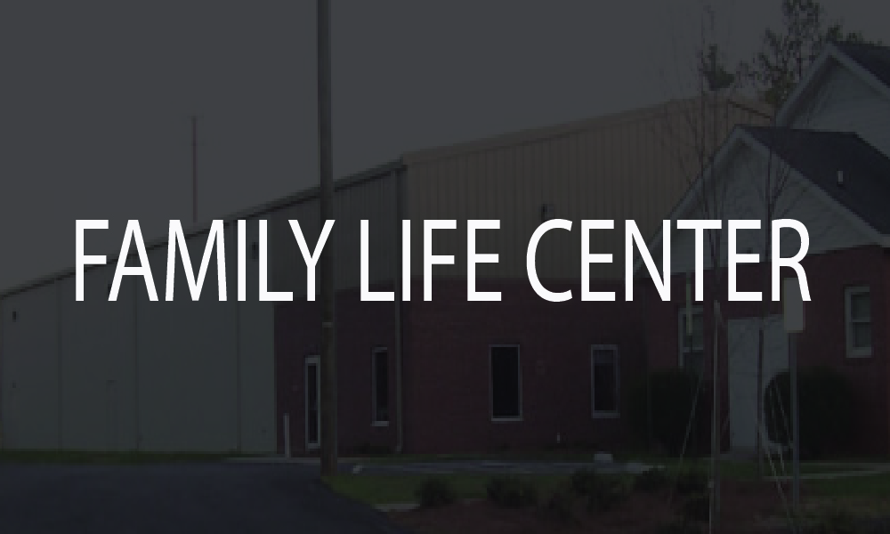 Family Life Center Ministry